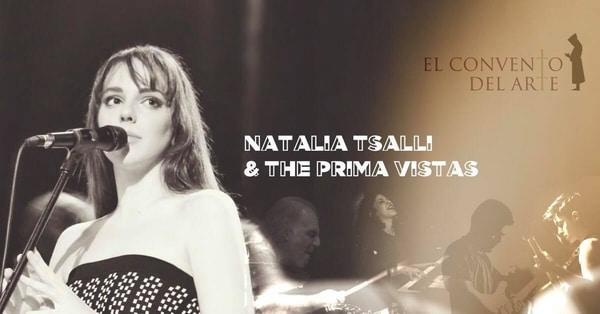 Natalia Tsalli and The Prima Vistas το Σάββατο 3 Νοεμβρίου στο El Convento Del Arte