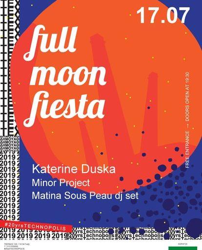 Full Moon Fiesta την Τετάρτη 17 Ιουλίου στην Τεχνόπολη Δήμου Αθηναίων