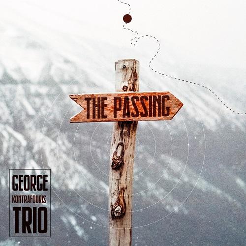 """The Passing"" το νέο cd του George Kontrafouris trio κυκλοφορεί την Παρασκευή 17 Ιανουαρίου"