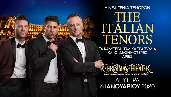 """Viva la vita"" The Italian tenors στο Christmas theater την Δευτέρα 6 Ιανουαρίου"