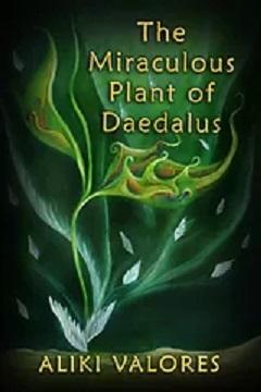 """""""Το φυτό του Δαίδαλου"""" το βιβλίο της Αλίκης Βαλόρες κυκλοφορεί"""