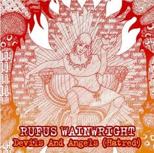 """Devils and angels"" το νέο single του Rufus Wainwright κυκλοφορεί ταυτόχρονα με το νέο album ""Unfollow the rules"""
