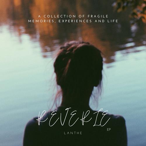 """""""Reverie"""" το 1ο EP της Lanthe κυκλοφορεί ψηφιακά"""