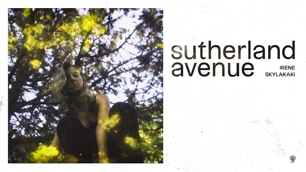 """Sutherland avenue"" το 4o single του νέου album της Ειρήνης Σκυλακάκη κυκλοφορεί ψηφιακά"