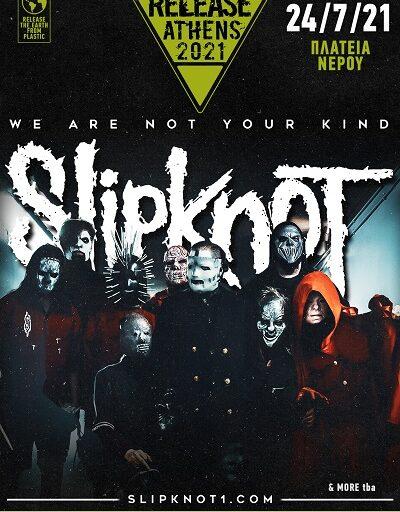 Οι Slipknot έρχονται στο Release Athens το Σάββατο 24 Ιουλίου 2021 στην Πλατεία Νερού
