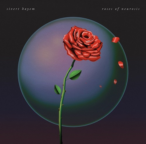 """Roses of Neurosis"" το νέο EP του Sivert Hoyem κυκλοφορεί σε όλες τις πλατφόρμες"