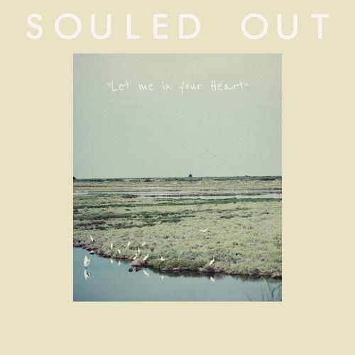 """Let me in your heart"" γνωρίστε τους εκρηκτικούς Souled out μέσα από το καινούργιο τους single"