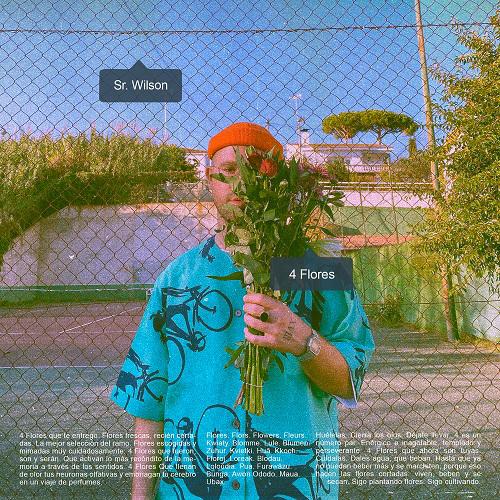 """Γνωρίστε τον Sr. Wilson μέσα από το καινούργιο του EP """"4 Flores"""""""