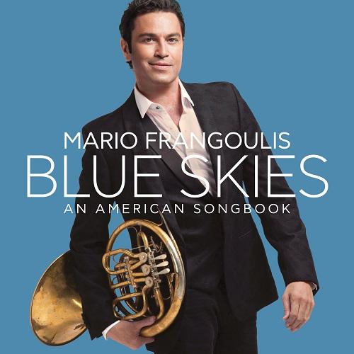 """""""Blue skies An American songbook"""" παρουσίαση του νέου album του Μάριου Φραγκούλη στις 7 Μαϊου"""